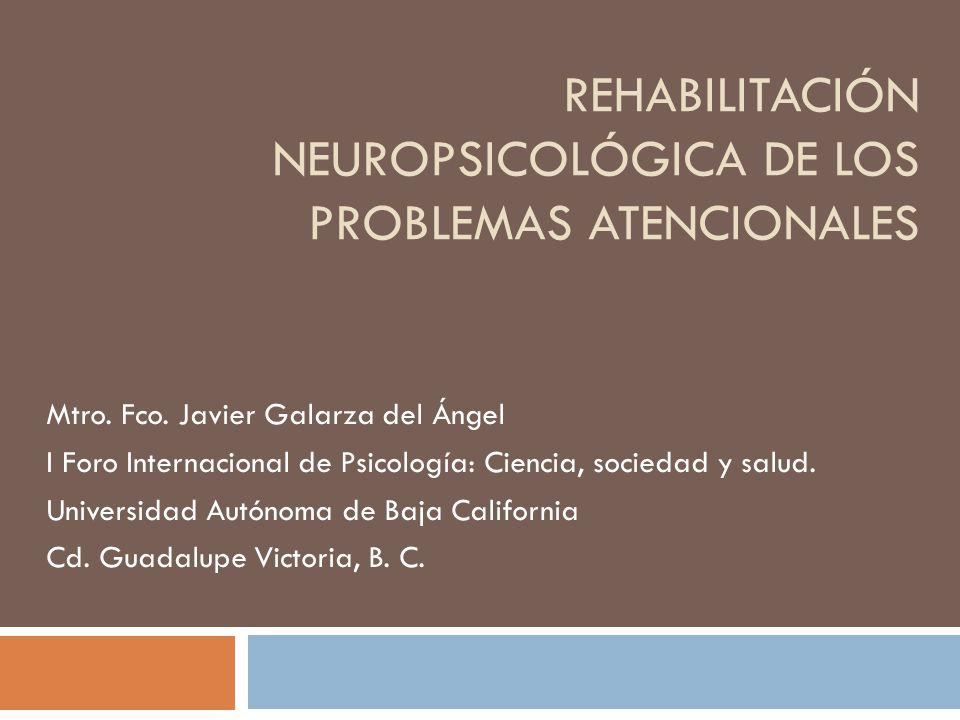 Rehabilitación neuropsicológica de los problemas atencionales