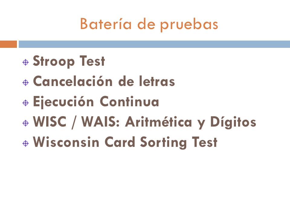 Batería de pruebas Stroop Test Cancelación de letras