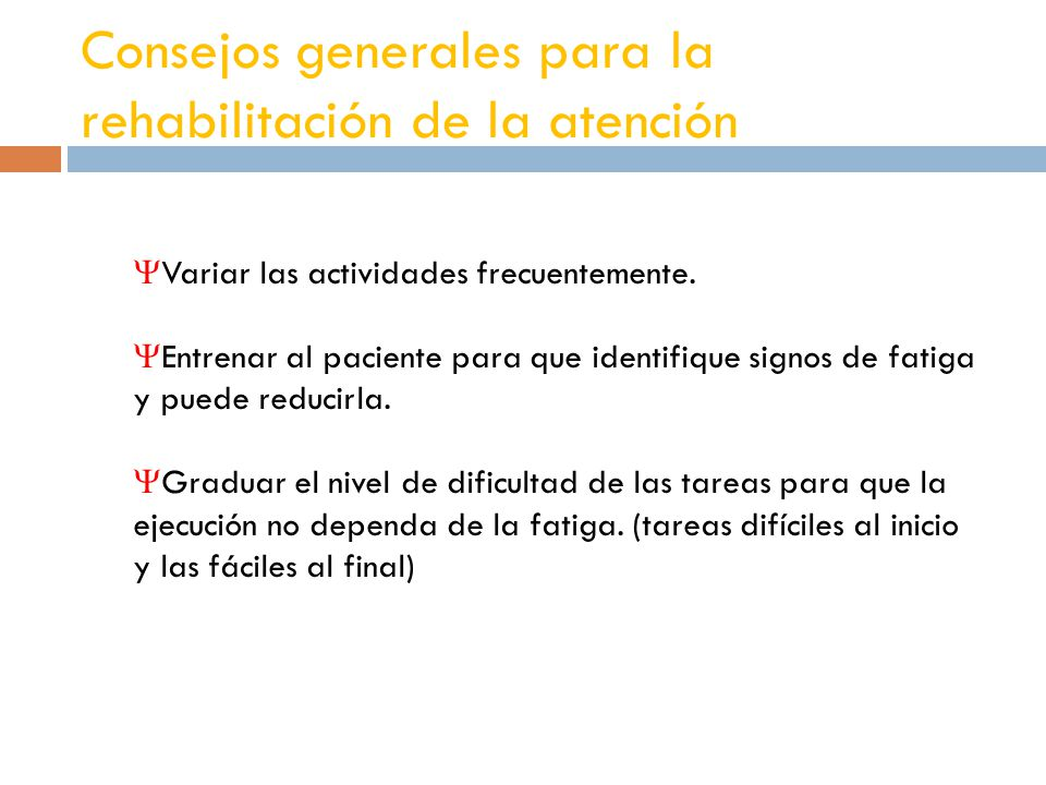 Consejos generales para la rehabilitación de la atención