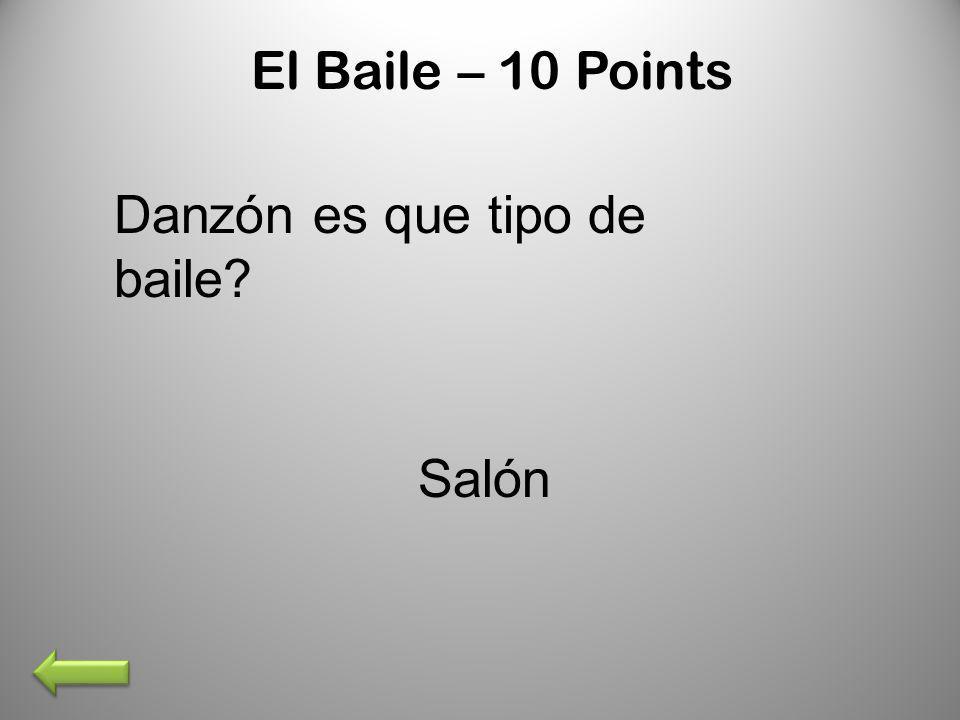 El Baile – 10 Points Danzón es que tipo de baile Salón