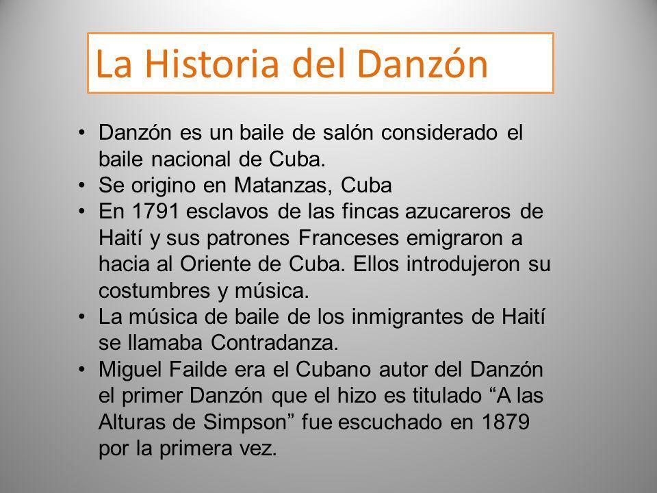 La Historia del Danzón Danzón es un baile de salón considerado el baile nacional de Cuba. Se origino en Matanzas, Cuba.