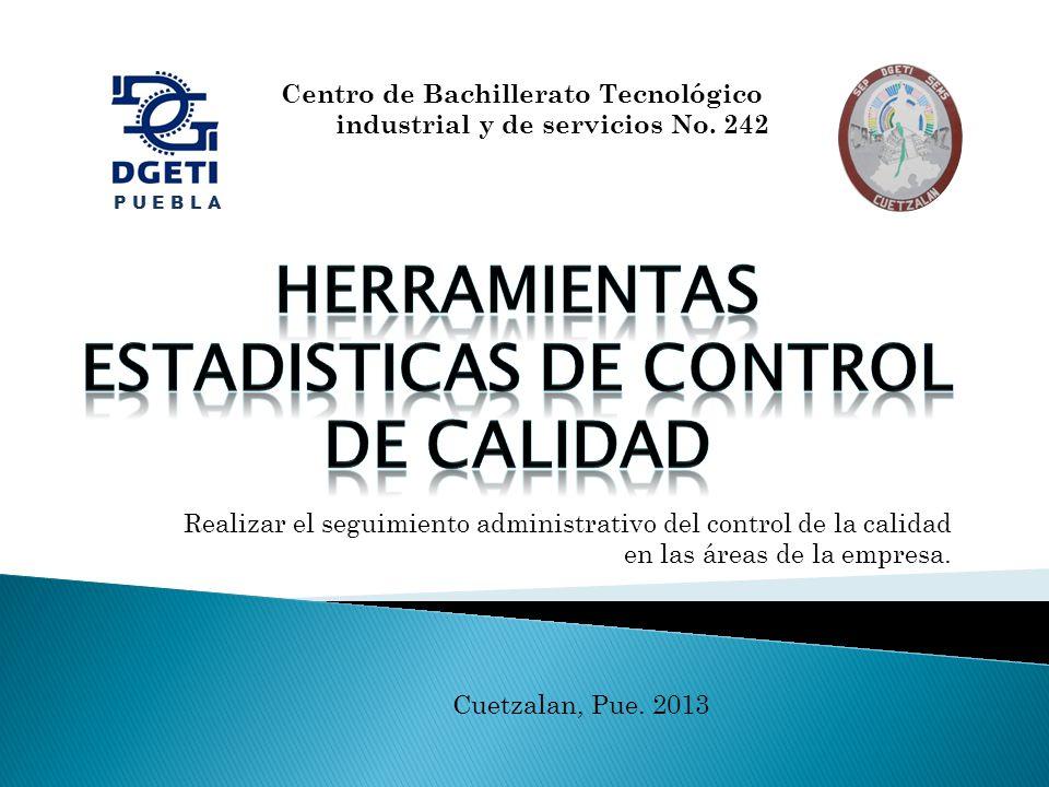 HERRAMIENTAS ESTADISTICAS DE CONTROL DE CALIDAD