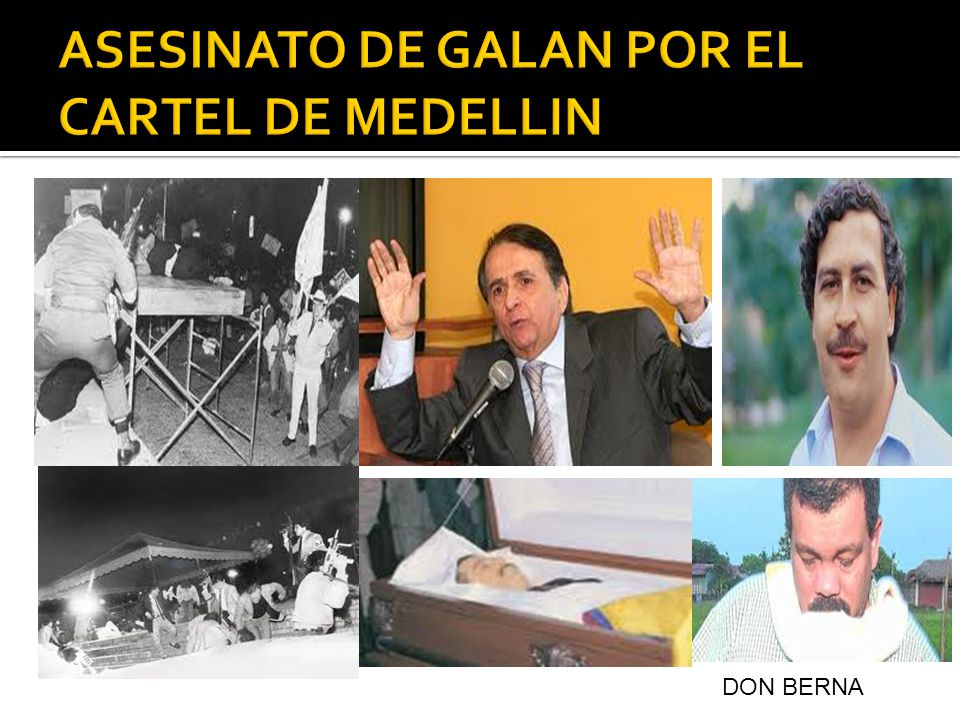 ASESINATO DE GALAN POR EL CARTEL DE MEDELLIN