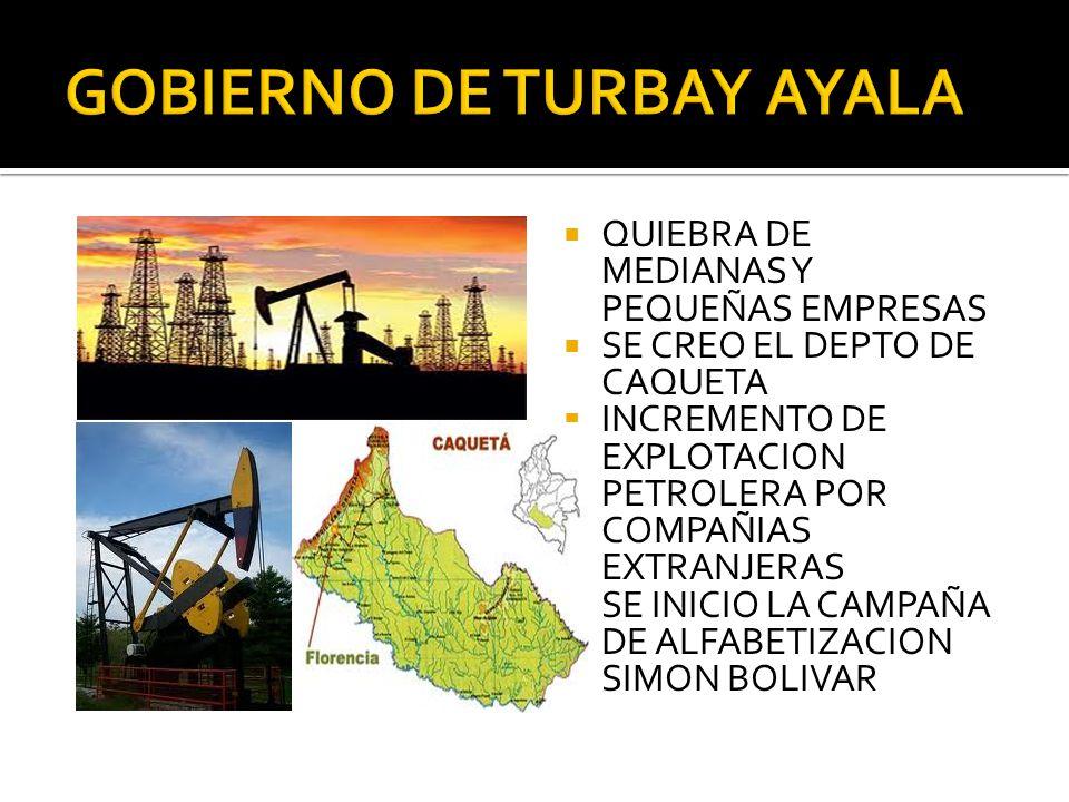 GOBIERNO DE TURBAY AYALA