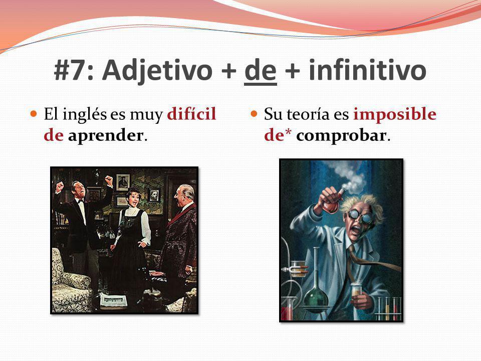 #7: Adjetivo + de + infinitivo