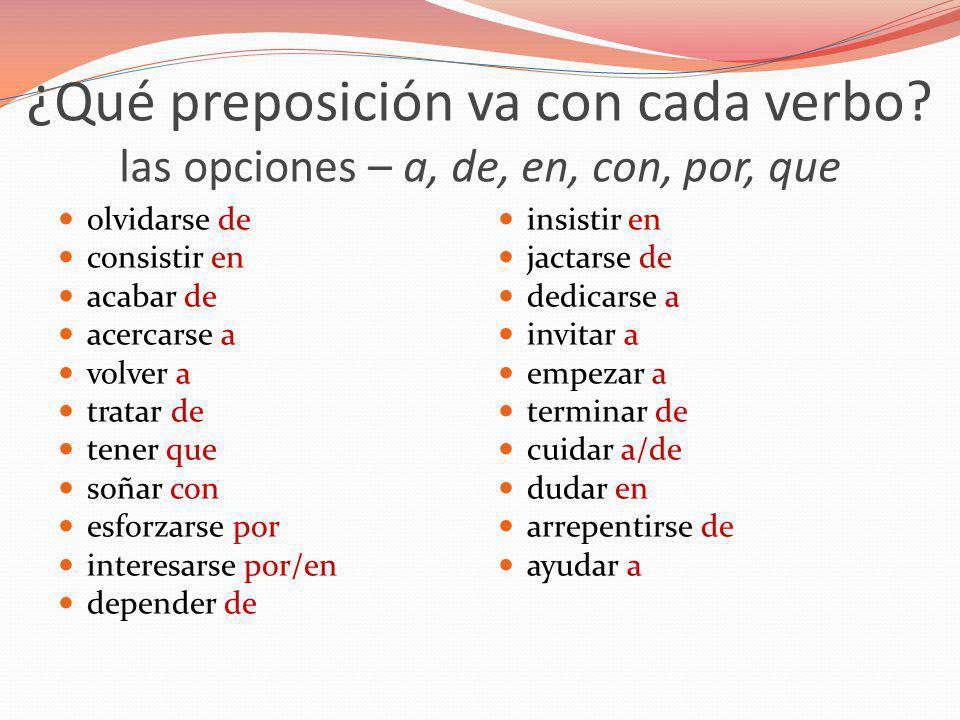 ¿Qué preposición va con cada verbo