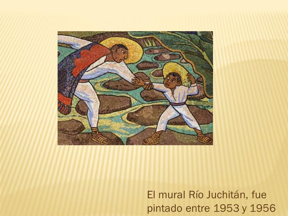 El mural Río Juchitán, fue pintado entre 1953 y 1956