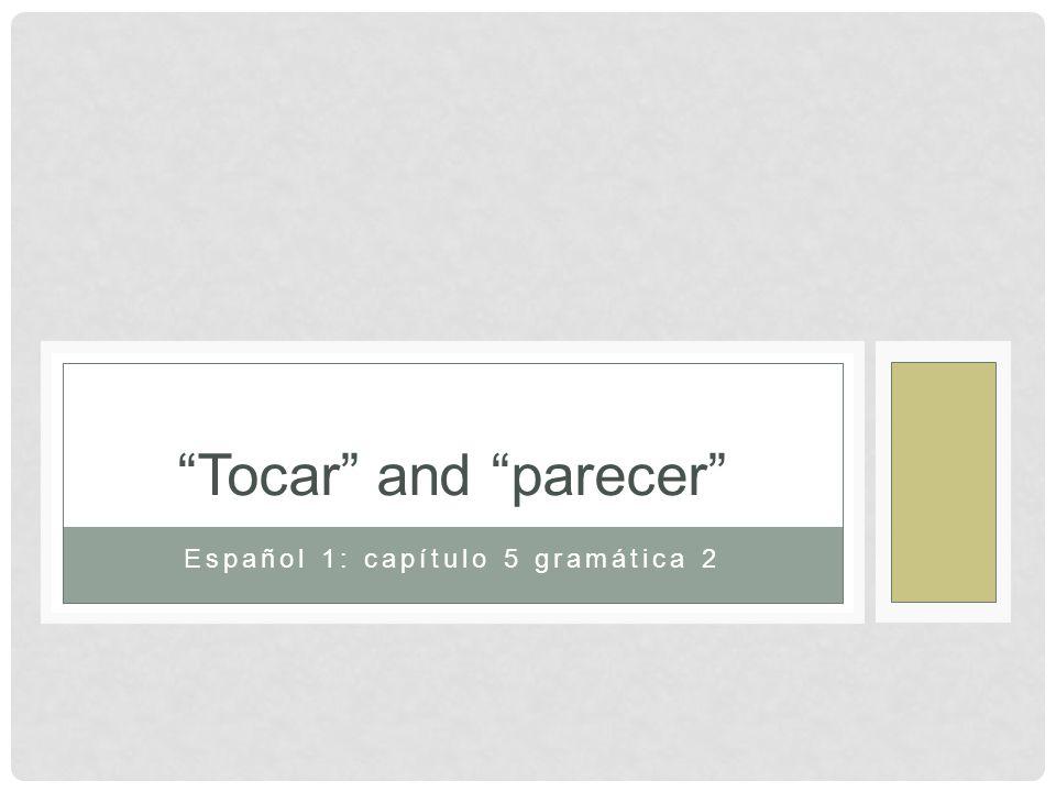 Español 1: capítulo 5 gramática 2