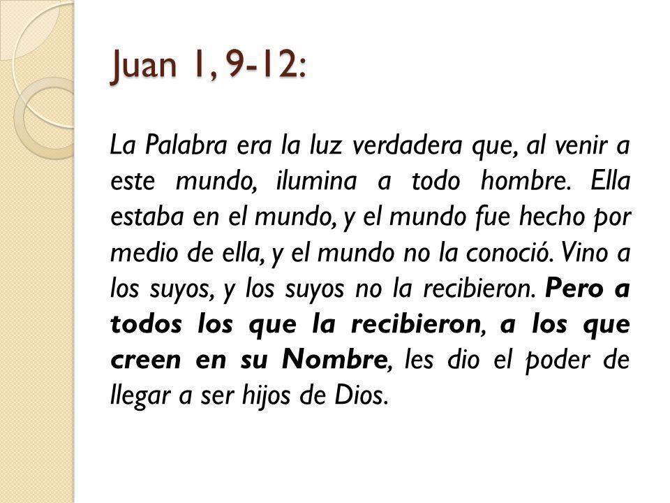Juan 1, 9-12: