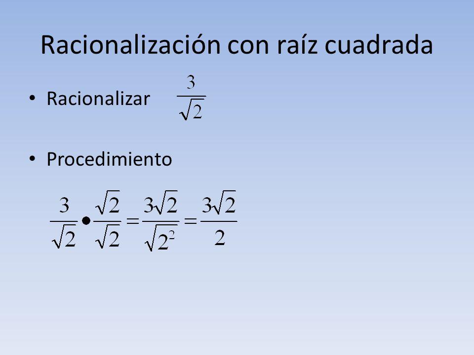 Racionalización con raíz cuadrada