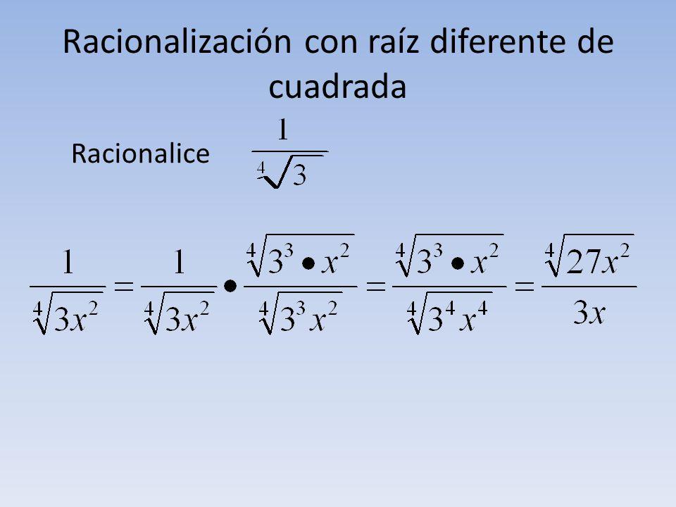 Racionalización con raíz diferente de cuadrada