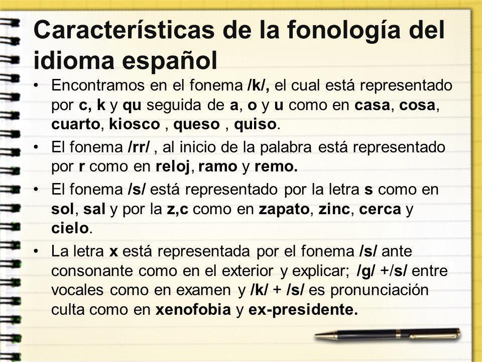 Características de la fonología del idioma español