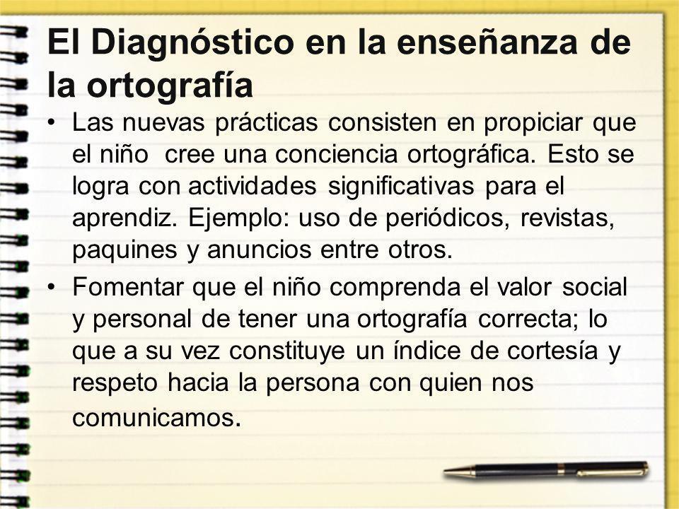 El Diagnóstico en la enseñanza de la ortografía