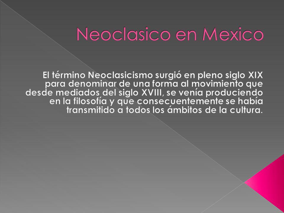 Neoclasico en Mexico