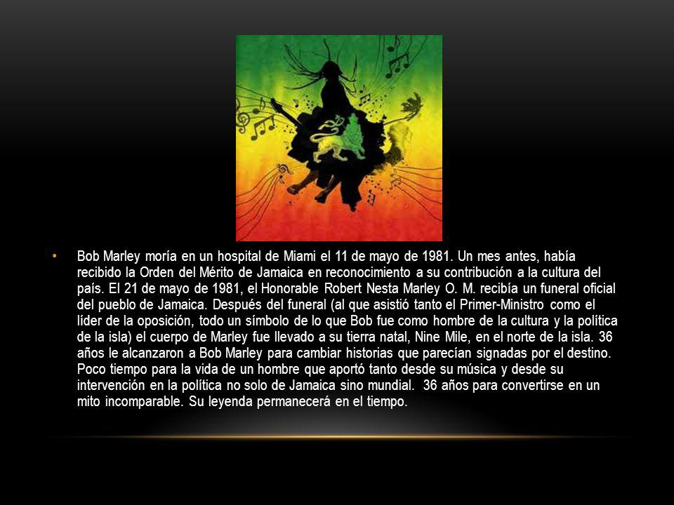 Bob Marley moría en un hospital de Miami el 11 de mayo de 1981