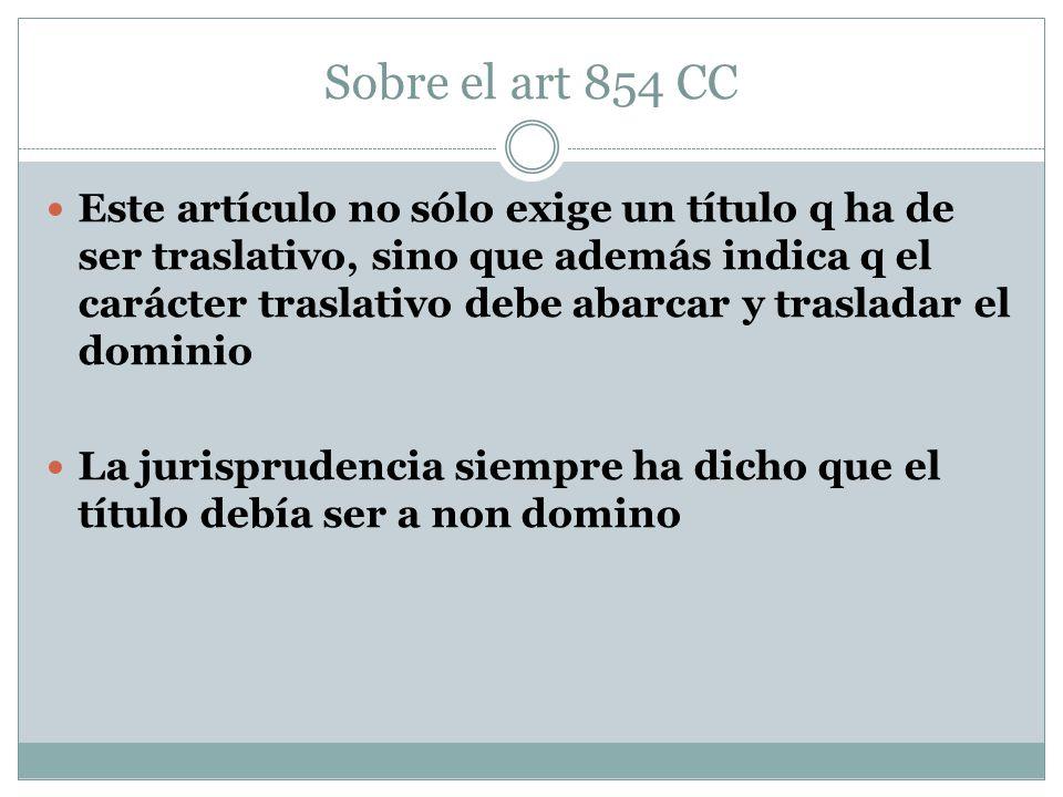 Sobre el art 854 CC