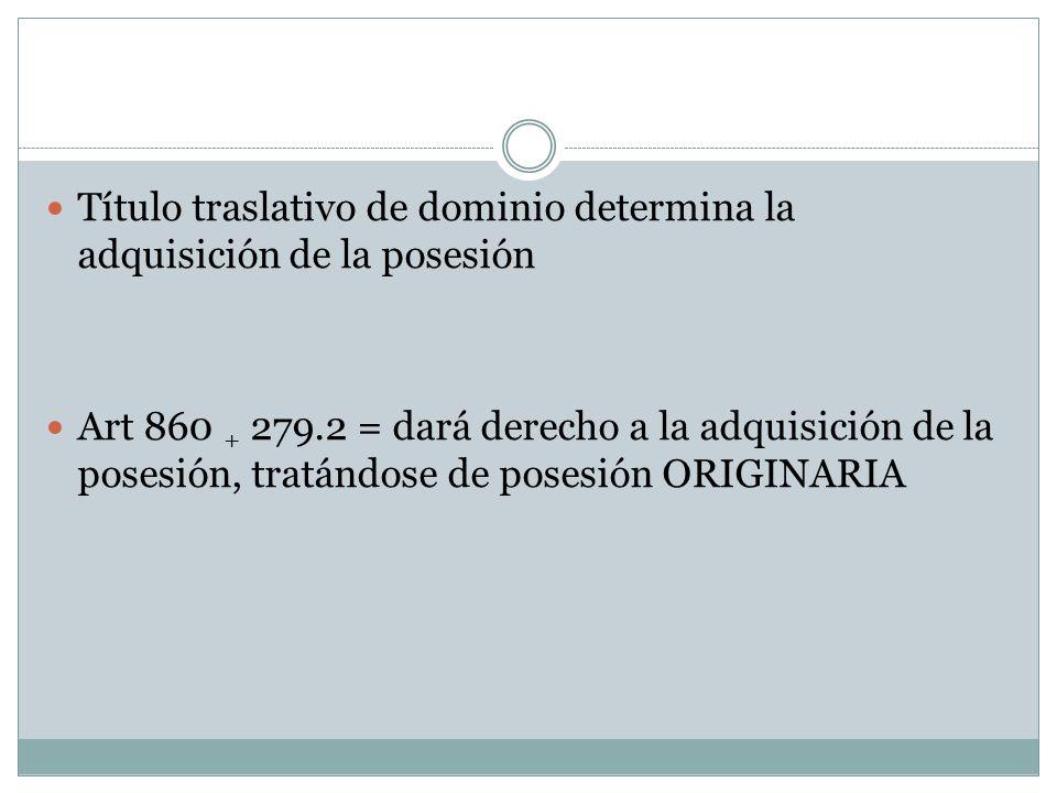 Título traslativo de dominio determina la adquisición de la posesión