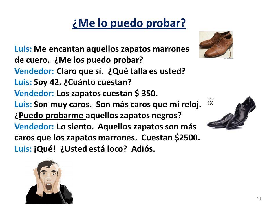 ¿Me lo puedo probar Luis: Me encantan aquellos zapatos marrones