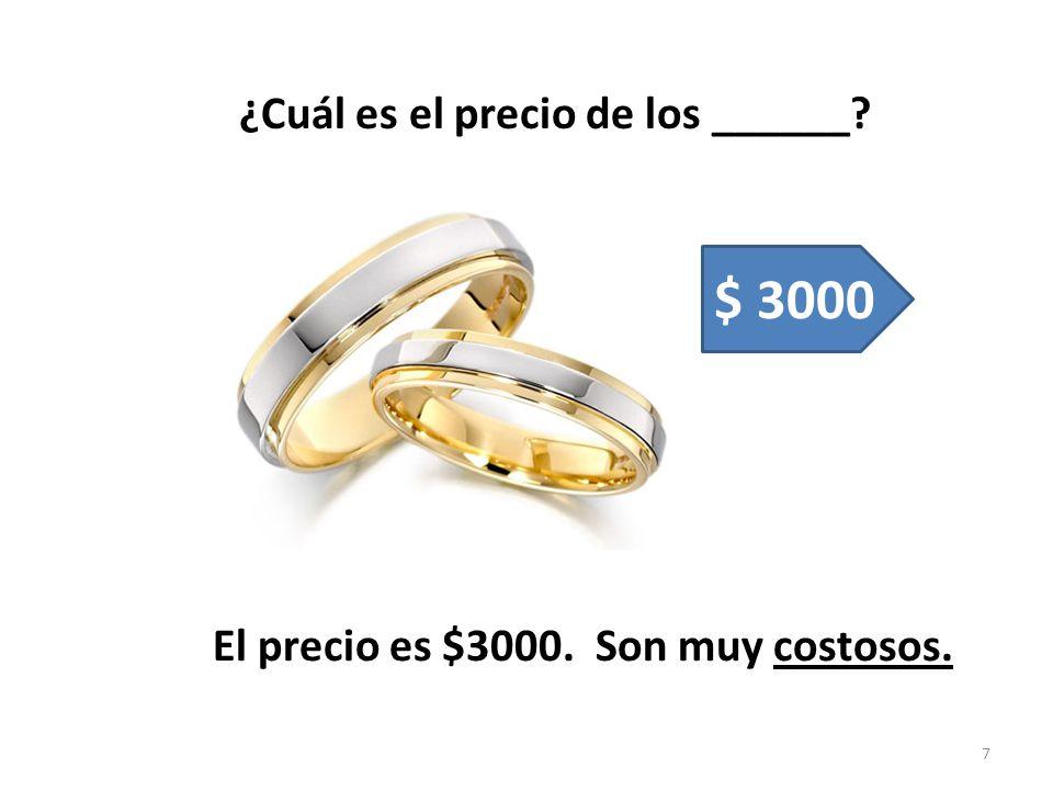 $ 3000 ¿Cuál es el precio de los ______
