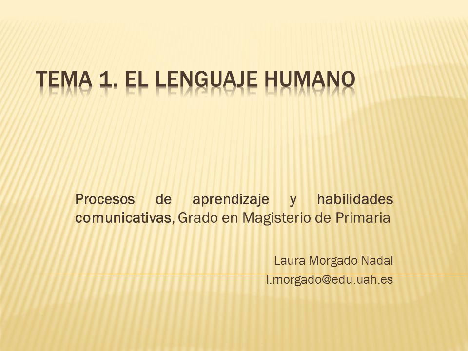 Tema 1. El lenguaje humano