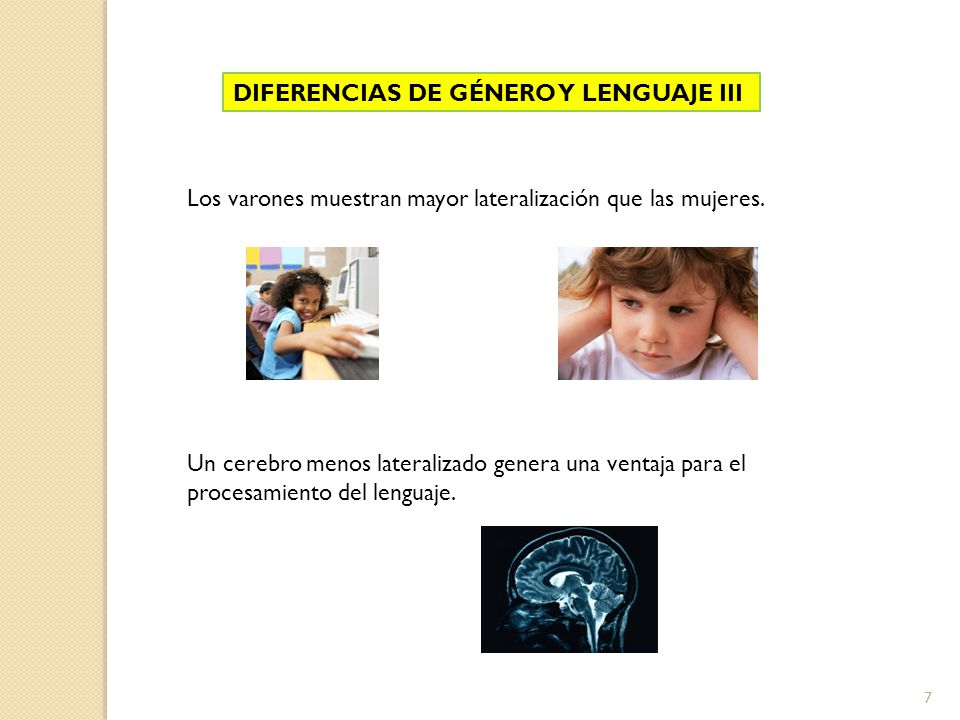 DIFERENCIAS DE GÉNERO Y LENGUAJE III