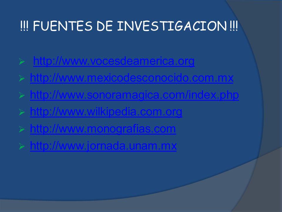 !!! FUENTES DE INVESTIGACION !!!