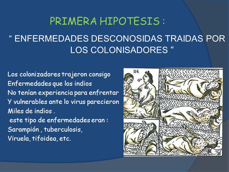 ENFERMEDADES DESCONOSIDAS TRAIDAS POR LOS COLONISADORES