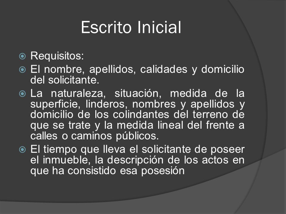 Escrito Inicial Requisitos: