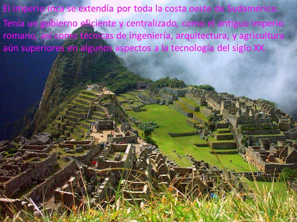 El imperio inca se extendía por toda la costa oeste de Sudamérica