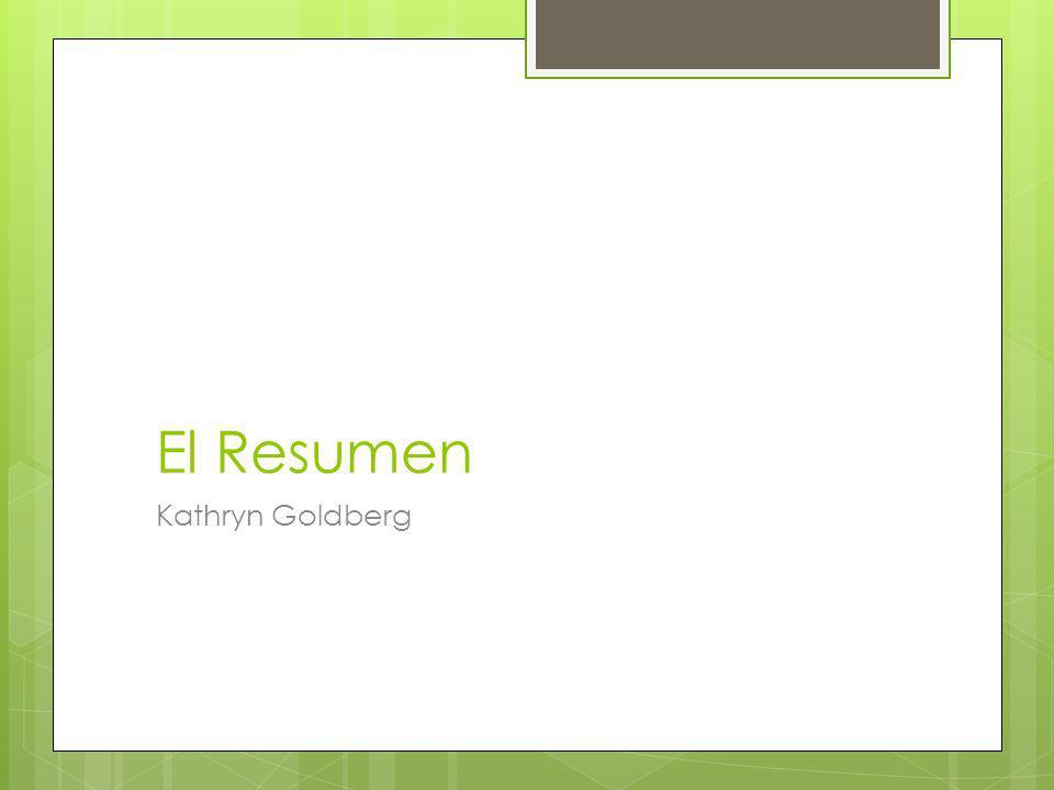 El Resumen Kathryn Goldberg