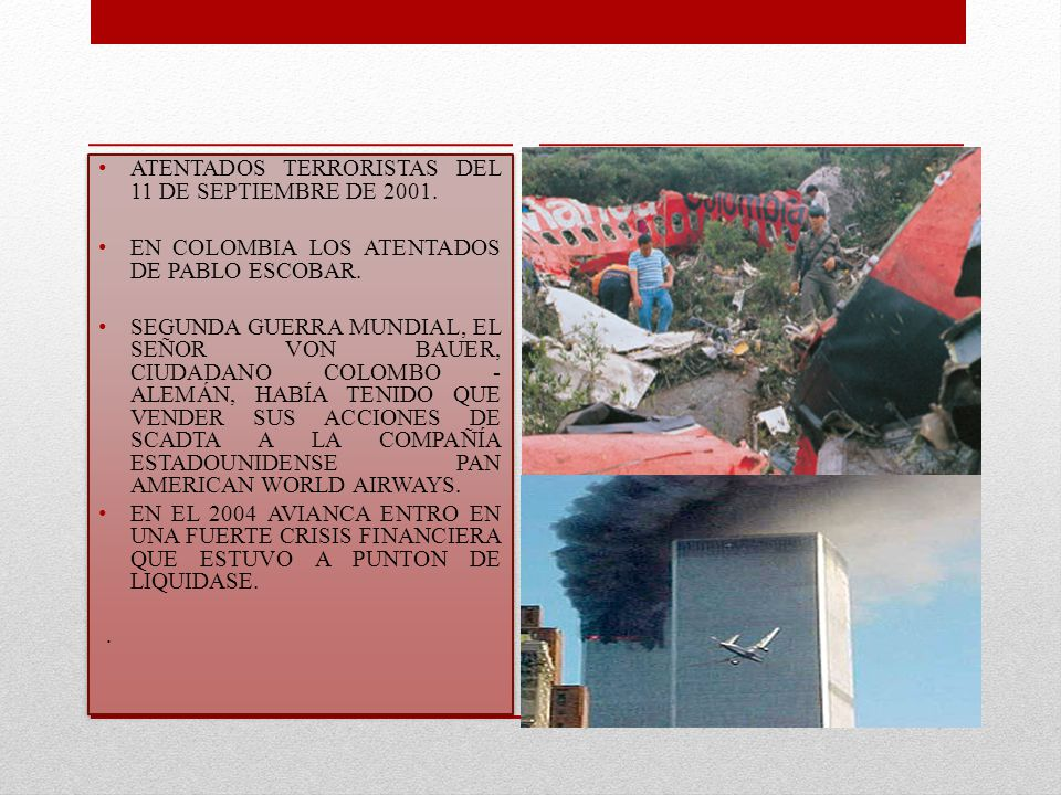 ATENTADOS TERRORISTAS DEL 11 DE SEPTIEMBRE DE 2001.