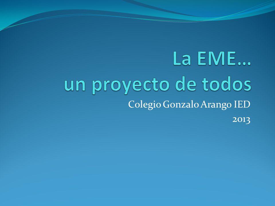 La EME… un proyecto de todos
