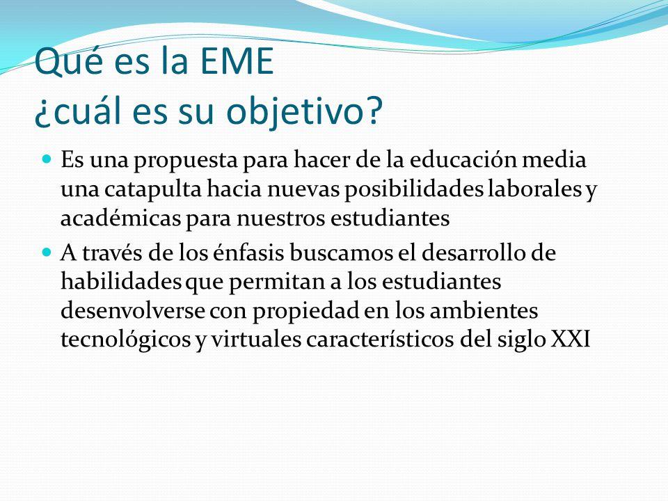 Qué es la EME ¿cuál es su objetivo