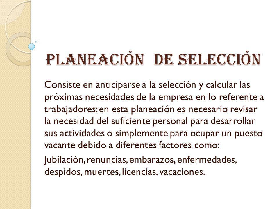 Planeación de selección