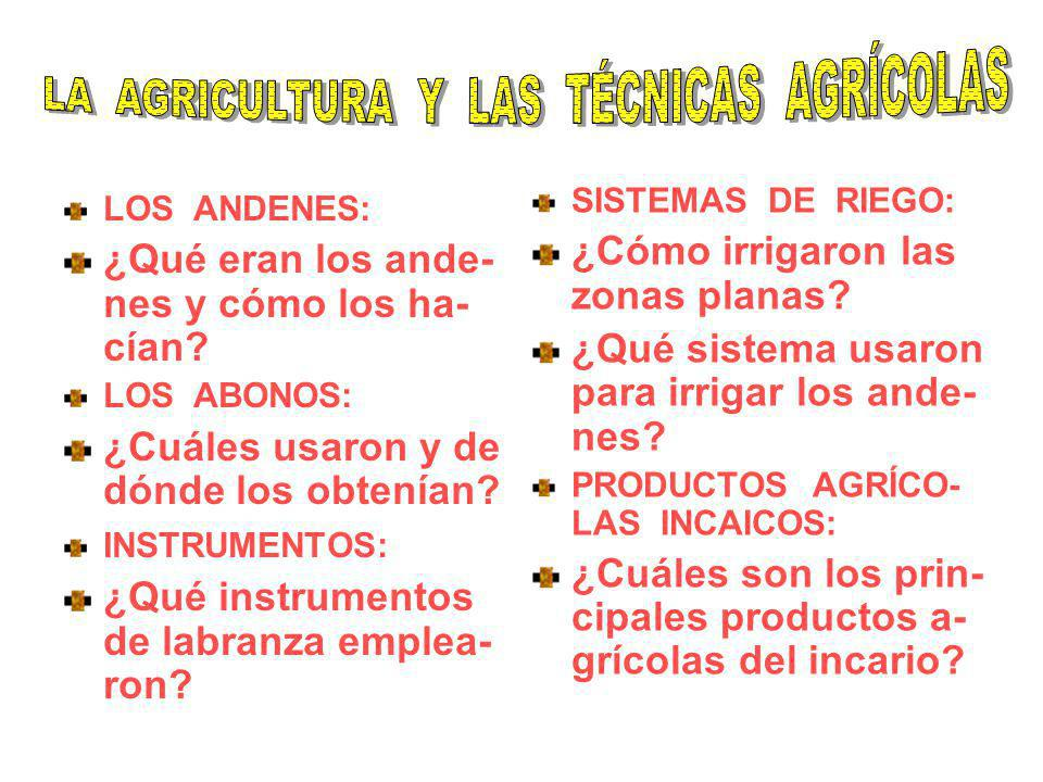 LA AGRICULTURA Y LAS TÉCNICAS AGRÍCOLAS