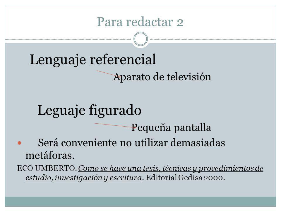 Leguaje figurado Para redactar 2 Lenguaje referencial