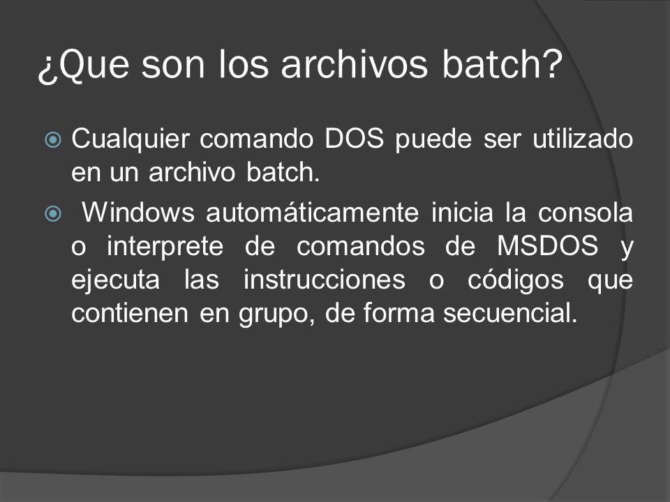 ¿Que son los archivos batch