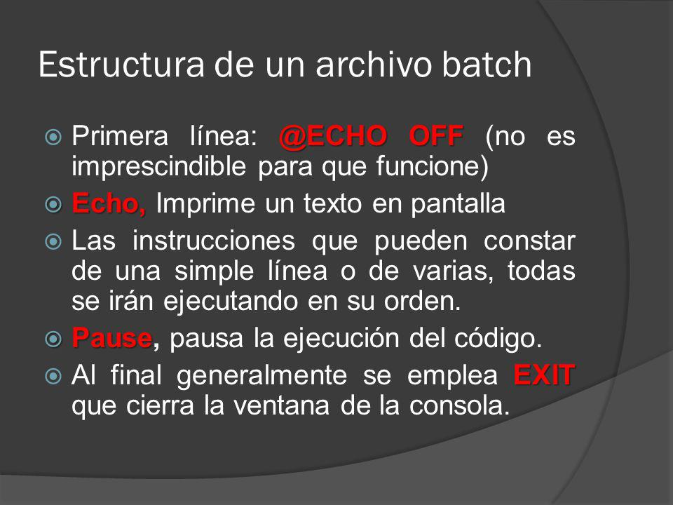 Estructura de un archivo batch