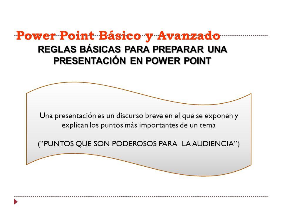 Power Point Básico y Avanzado