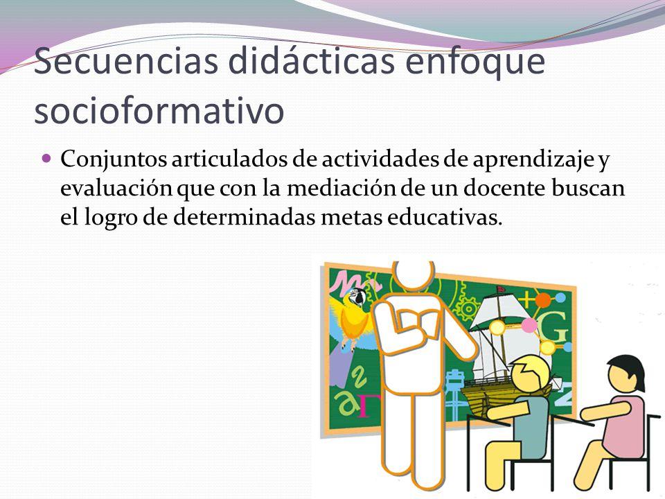 Secuencias didácticas enfoque socioformativo