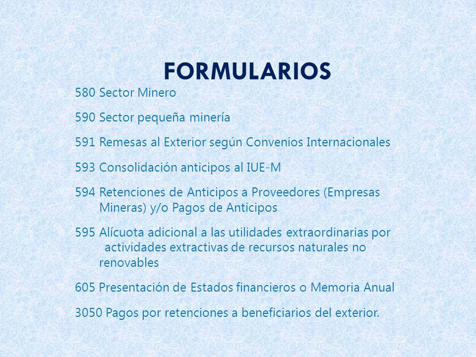 FORMULARIOS 580 Sector Minero 590 Sector pequeña minería