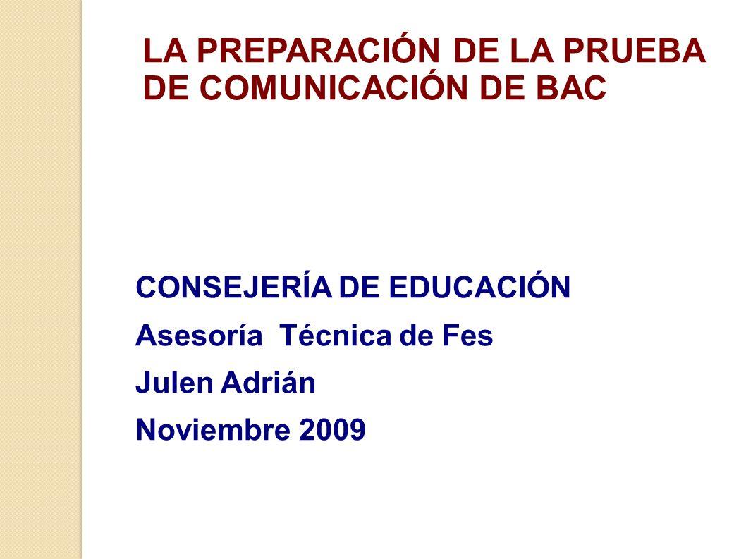 LA PREPARACIÓN DE LA PRUEBA DE COMUNICACIÓN DE BAC
