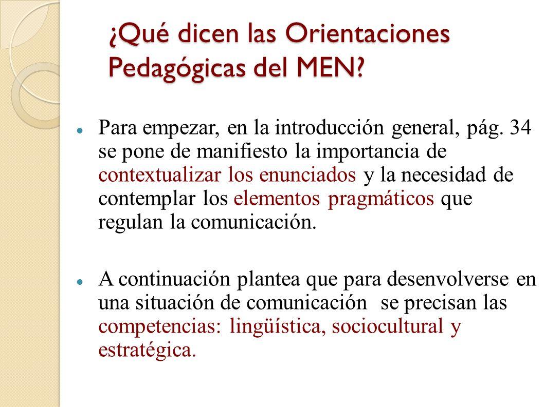 ¿Qué dicen las Orientaciones Pedagógicas del MEN