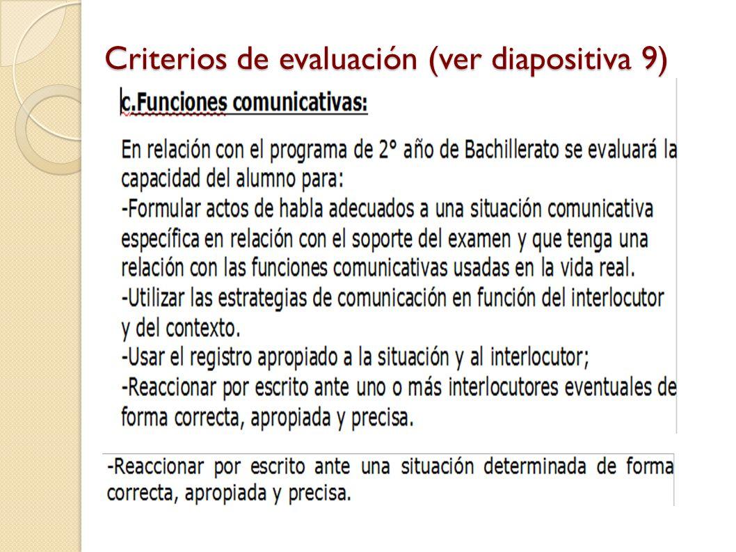 Criterios de evaluación (ver diapositiva 9)