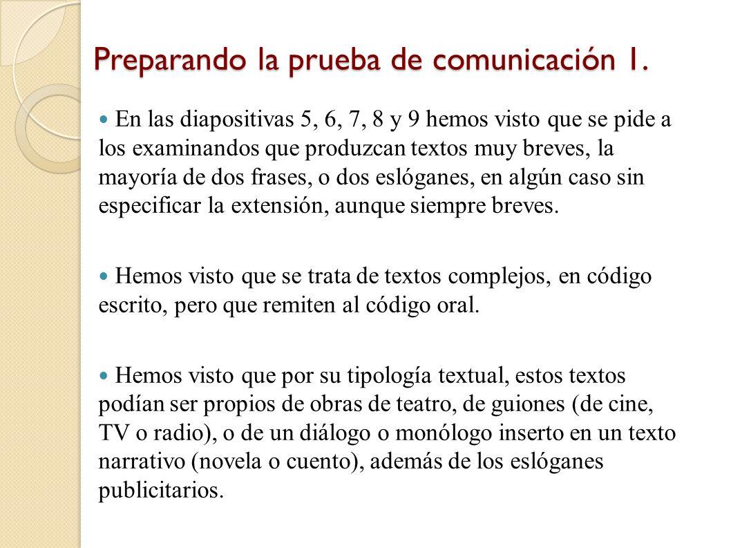 Preparando la prueba de comunicación 1.