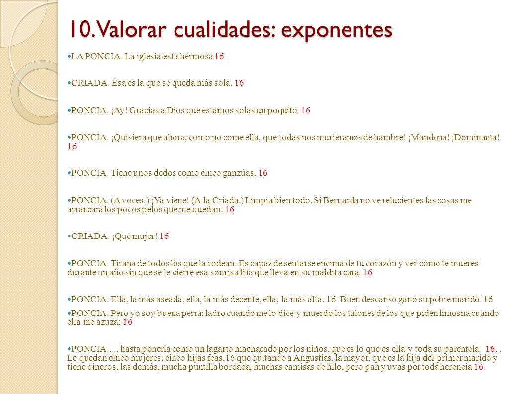 10.Valorar cualidades: exponentes