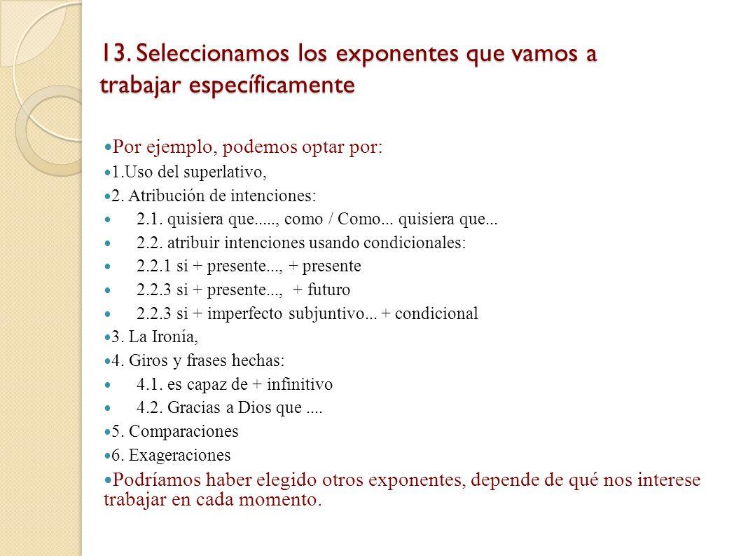 13. Seleccionamos los exponentes que vamos a trabajar específicamente