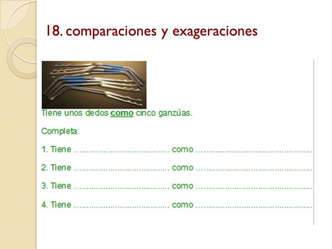 18. comparaciones y exageraciones