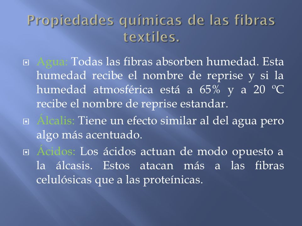 Propiedades químicas de las fibras textiles.