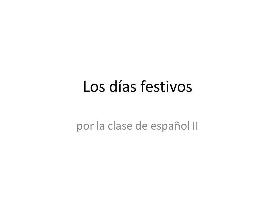 por la clase de español II